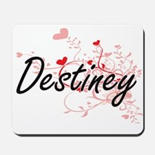 Destiney Artistic Name Design with Heart Mousepad