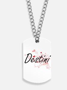 Destini Artistic Name Design with Hearts Dog Tags