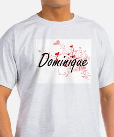 Dominique Artistic Name Design with Hearts T-Shirt