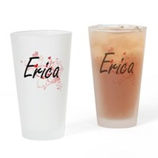 Erica Artistic Name Design with Hea Drinking Glass