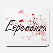 Esperanza Artistic Name Design with Hear Mousepad