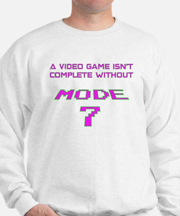 Mode 7 Sweatshirt