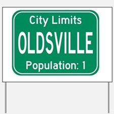 Oldsville City Limits Yard Sign