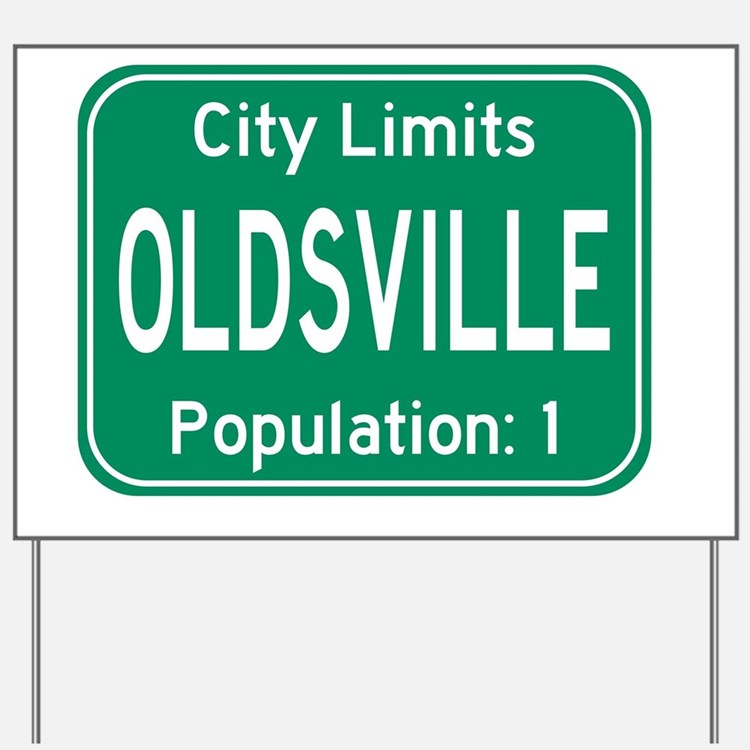 Oldsville City Limits Yard Sign