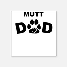 Mutt Dad Sticker