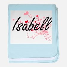 Isabell Artistic Name Design with Hea baby blanket