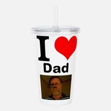 I Love Dad Acrylic Double-Wall Tumbler