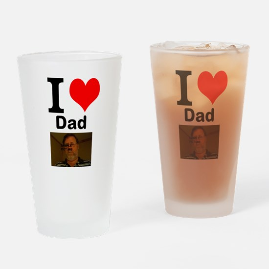 I Love Dad Drinking Glass