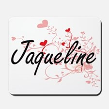Jaqueline Artistic Name Design with Hear Mousepad