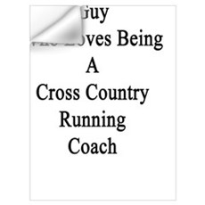 I'm That Crazy Guy Who Loves Being A Cross Country Wall Decal
