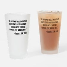 George H.W. Bush Quote Drinking Glass