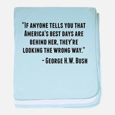 George H.W. Bush Quote baby blanket