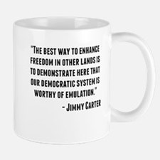 Jimmy Carter Quote Mugs
