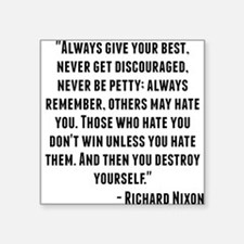 Richard Nixon Quote Sticker