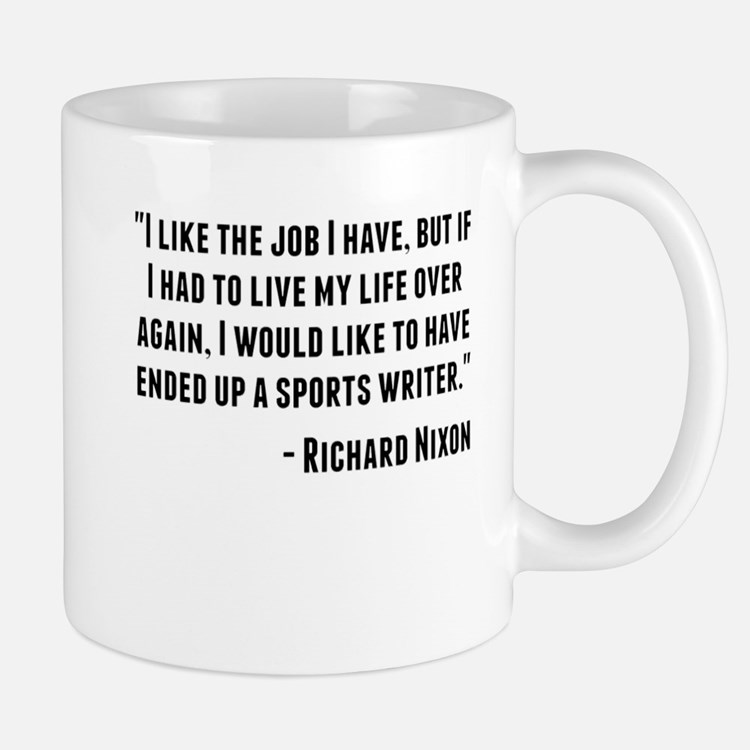 Richard Nixon Quote Mugs
