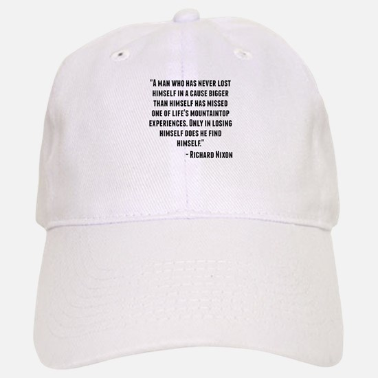 Richard Nixon Quote Baseball Baseball Baseball Cap