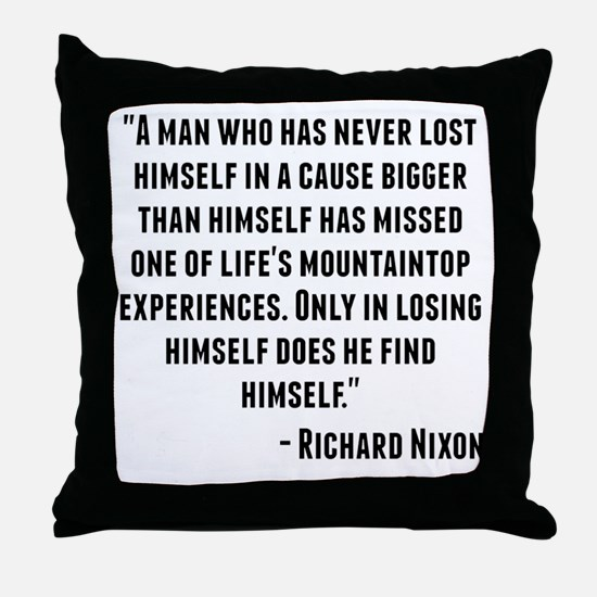 Richard Nixon Quote Throw Pillow