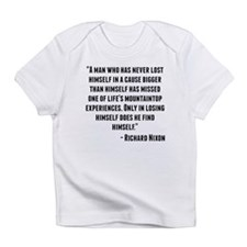 Richard Nixon Quote Infant T-Shirt