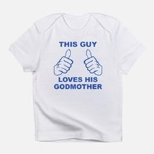 This Guy Loves His Godmother Infant T-Shirt