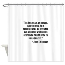 John F. Kennedy Quote Shower Curtain