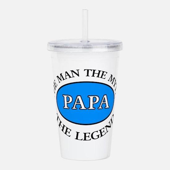 Papa The Man the myth the legend Acrylic Double-wa