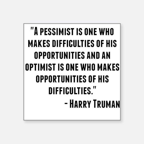 Harry Truman Quote Sticker