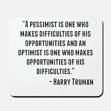 Harry Truman Quote Mousepad