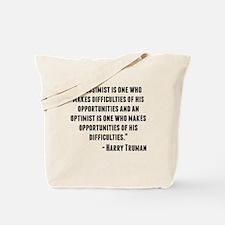 Harry Truman Quote Tote Bag