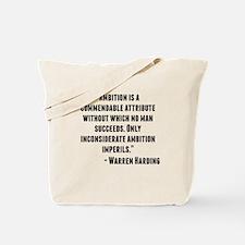 Warren Harding Quote Tote Bag