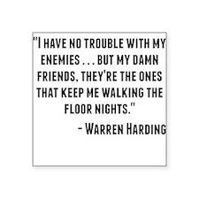 Warren Harding Quote Sticker