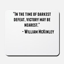 William McKinley Quote Mousepad