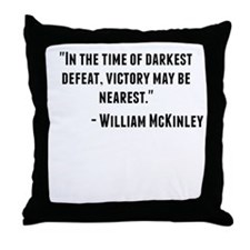 William McKinley Quote Throw Pillow