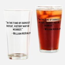 William McKinley Quote Drinking Glass