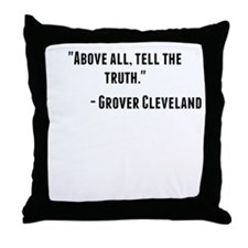 Grover Cleveland Quote Throw Pillow