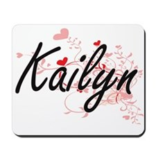 Kailyn Artistic Name Design with Hearts Mousepad