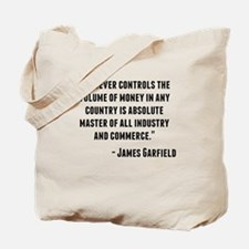 James Garfield Quote Tote Bag