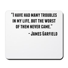 James Garfield Quote Mousepad