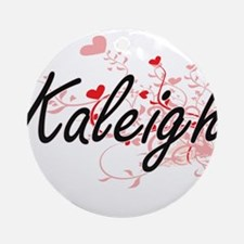 Kaleigh Artistic Name Design with Ornament (Round)
