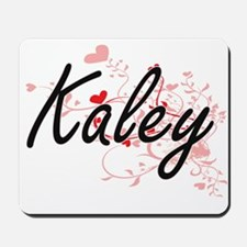 Kaley Artistic Name Design with Hearts Mousepad