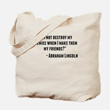 Abraham Lincoln Quote Tote Bag