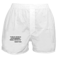 Zachary Taylor Quote Boxer Shorts