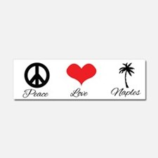Peace Love Naples Car Magnet 10 x 3