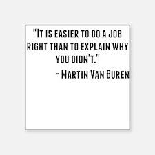 Martin Van Buren Quote Sticker