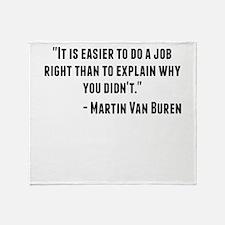 Martin Van Buren Quote Throw Blanket