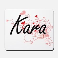 Kara Artistic Name Design with Hearts Mousepad