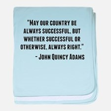 John Quincy Adams Quote baby blanket
