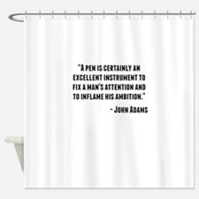 John Adams Quote Shower Curtain