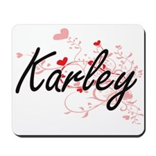 Karley Artistic Name Design with Hearts Mousepad