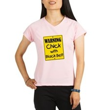 Warning Chick with Black B Performance Dry T-Shirt