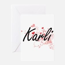 Karli Artistic Name Design with Hea Greeting Cards